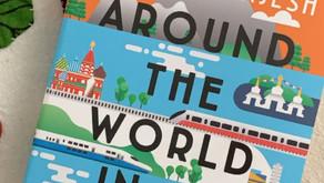 Reviewing Monisha Rajesh's 'Around the World in 80 trains'
