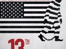 Reflecting on '13th'