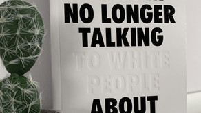 Reviewing Reni-Eddo Lodge's 'Why I'm No Longer Talking to White People About Race'