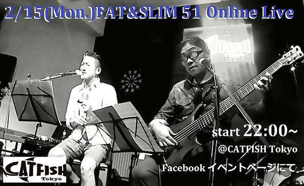 9.6(日)CATFISH Tokyoライブ動画アンコール配信_FAT &SLI