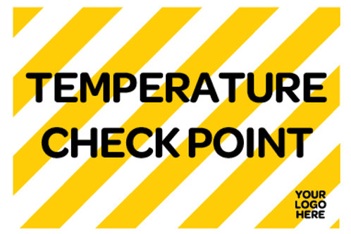Temperature Check Point Site Sign