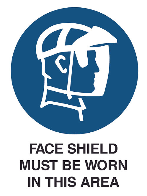 Face Shield Health and Safety Sign