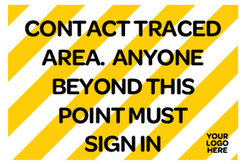 Contact traced Area Site Sign