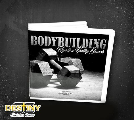 Bodybuilding Keys to a Healthy Church