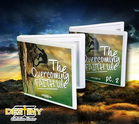 The Overcoming Faith Life