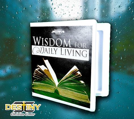 Wisdom For Daily Living