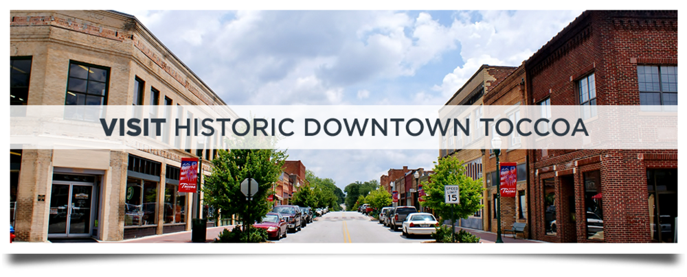 Visit Historic Downtown Toccoa