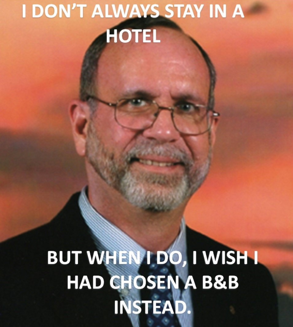 "Portrait of Daniel White with text ""I don't always stay in a hotel but when I do, I wish I had chosen a B&B instead"""