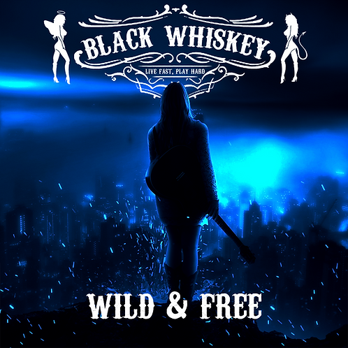 Wild & Free Single - OUT NOW