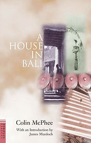 A House in Bali by Colin McPhee.jpg