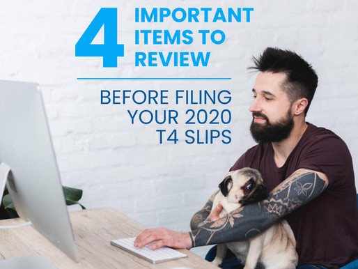 4 Important Items to Review Before Filing Your 2020 T4 Slips