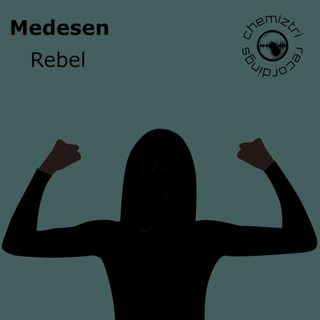 Medesen - Rebel