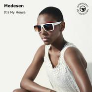 Medesen It's My House