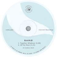 B.A.N.G! - Off My Mind/Together Whatever
