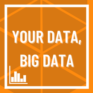 Your data, big data.png
