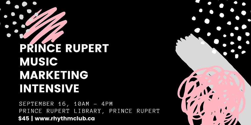 Prince Rupert Marketing Intensive