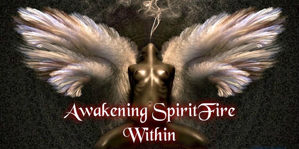 Awakening SpiritFire Within 2019