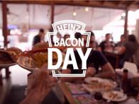 Heinz - Bacon Day
