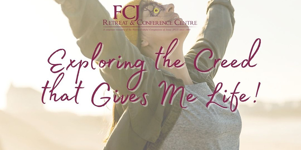 IN PERSON Faith Alive - Exploring the creed that gives me life! Oct 19