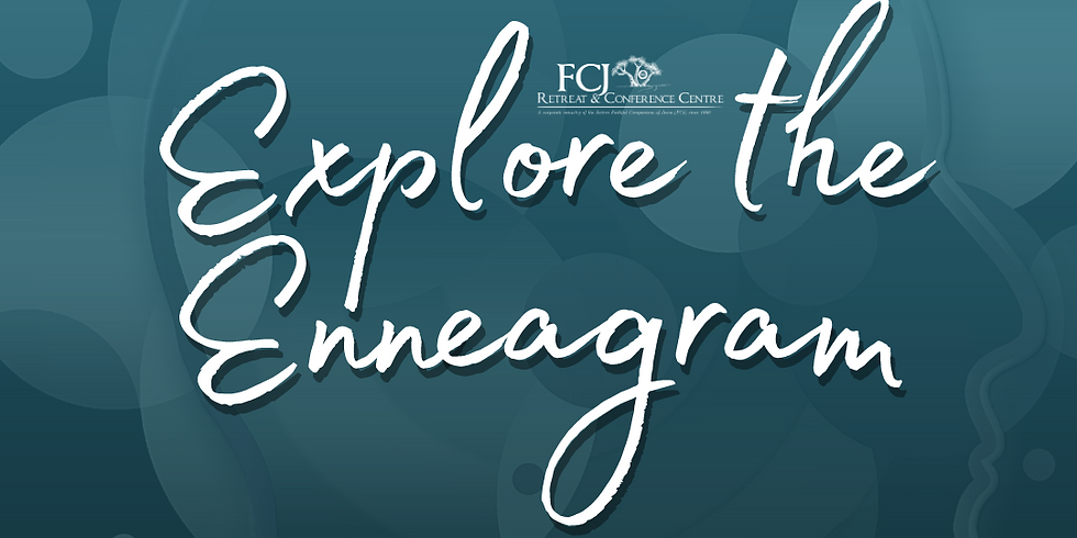 Explore the Enneagram - A Weekend of Self-Discovery March 5 2021