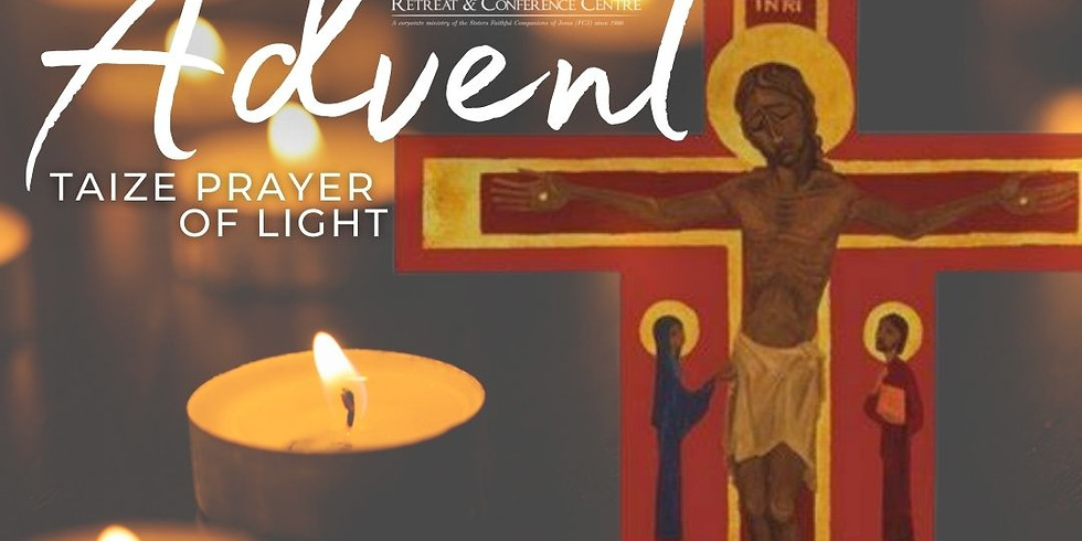 IN PERSON Advent Taize Prayer of Light