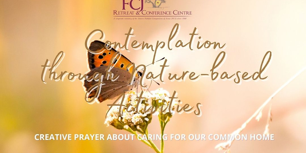 Contemplation Through Nature-Based Activities