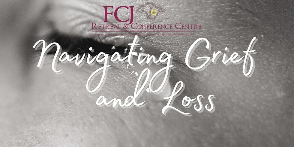 IN PERSON Navigating Grief and Loss