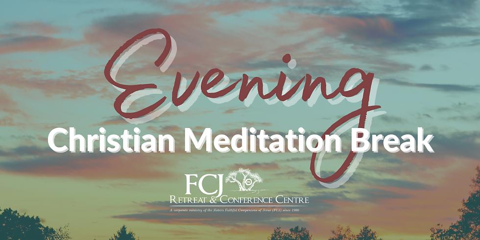 Monthly Evening of Christian Meditation April 1 2021
