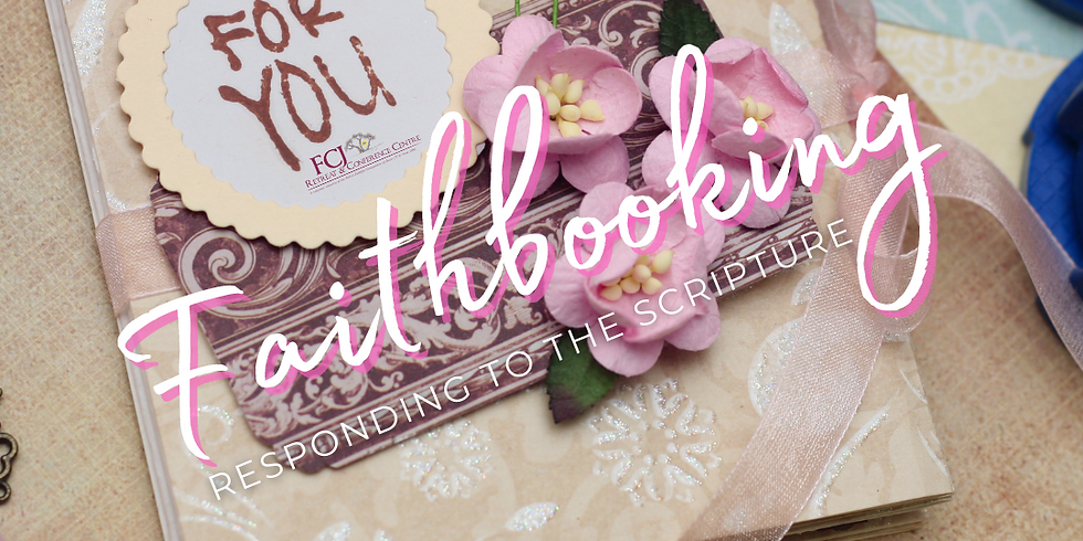 Responding to Scripture - Faithbooking as a Visual Journey