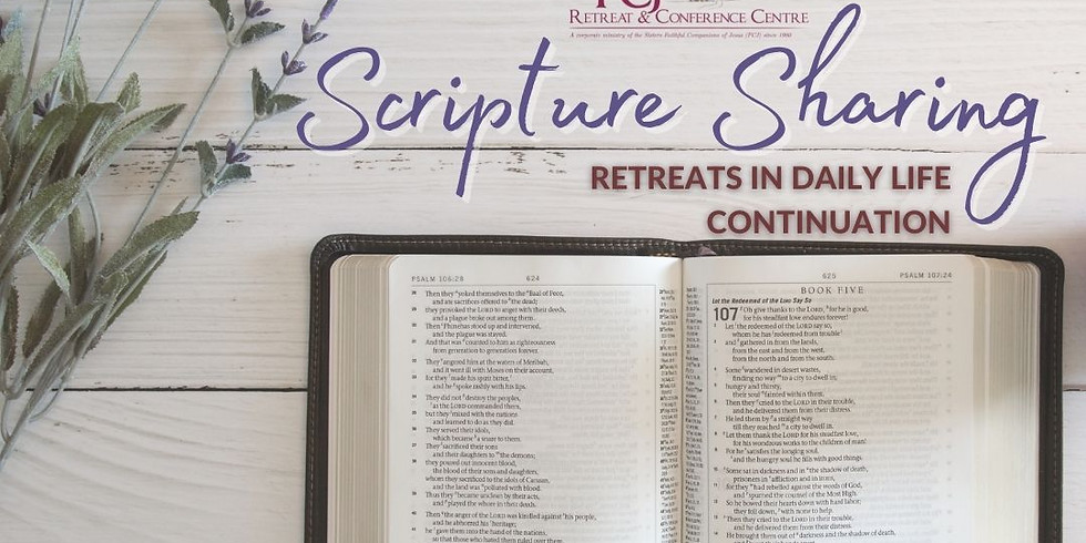 ONLINE Scripture Sharing - Retreats in Daily Life Continuation