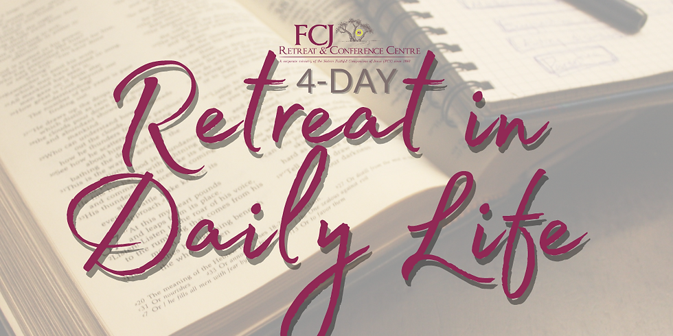 4-Week Retreat in Daily Life