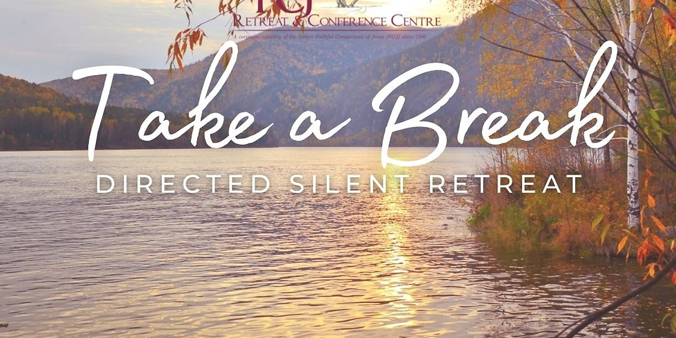 ONLINE Take a Break - Directed Silent Retreat Sep 25