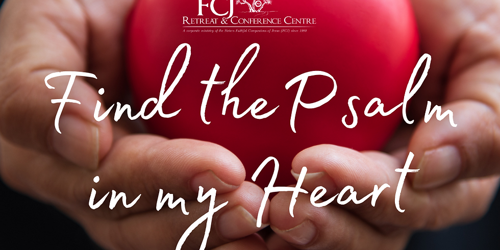 Find the Psalm in my Heart March 9 2021