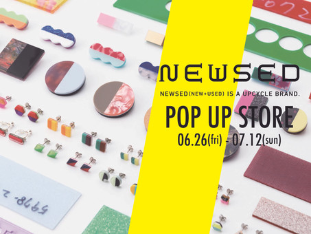 「NEWSED」POP UP STORE