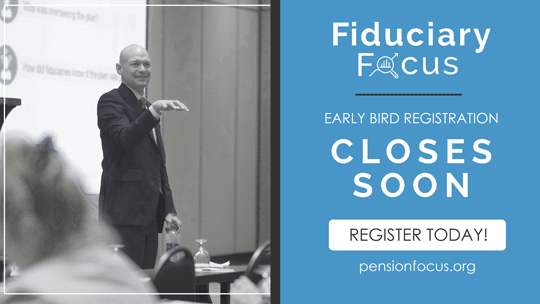 Fiduciary Focus Conference Early Bird Discount Ending Soon!