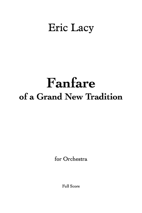 Fanfare of a Grand New Tradition
