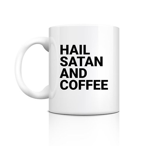Hail Satan & Coffee