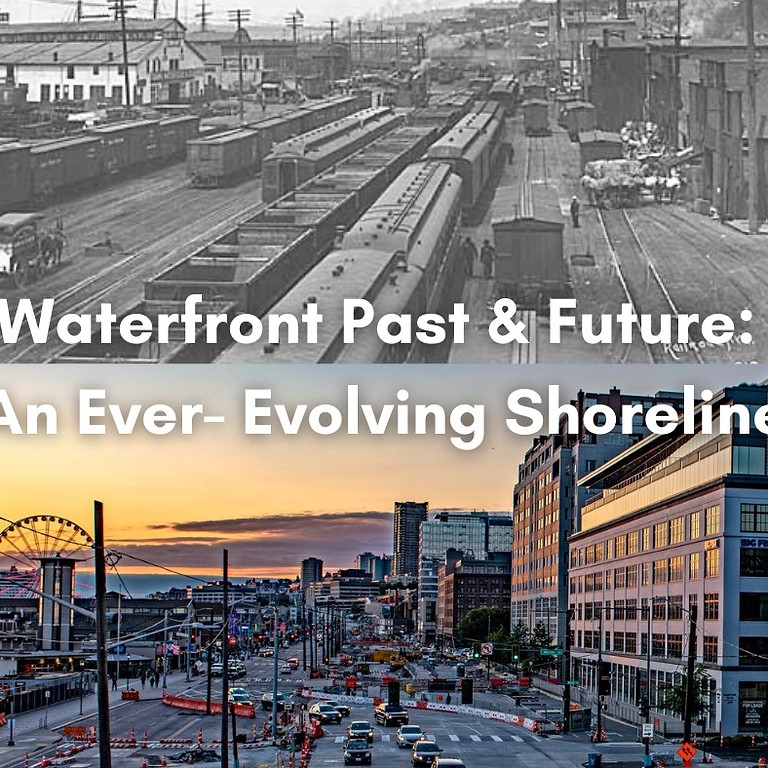 Waterfront Past and Future: An Ever-Evolving Shoreline