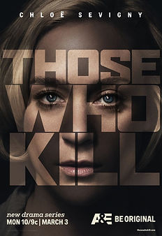 Those-Who-Kill-Poster-Chloe-Sevigny.jpg