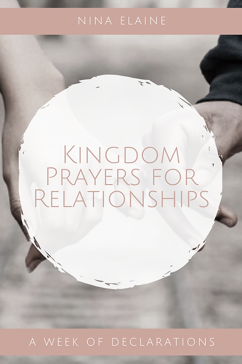 Kingdom Prayers for Relationships