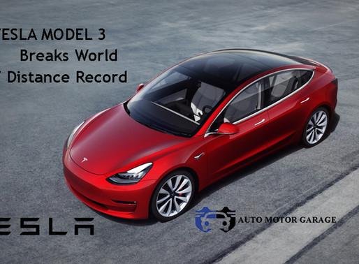 Tesla Model 3 Breaks World EV Distance Record !