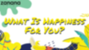 What Is Happiness For You_.png