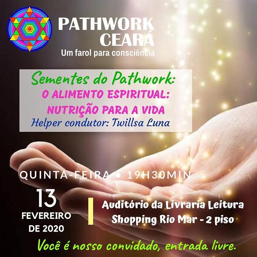 Sementes do Pathwork: O Alimento Espiritual