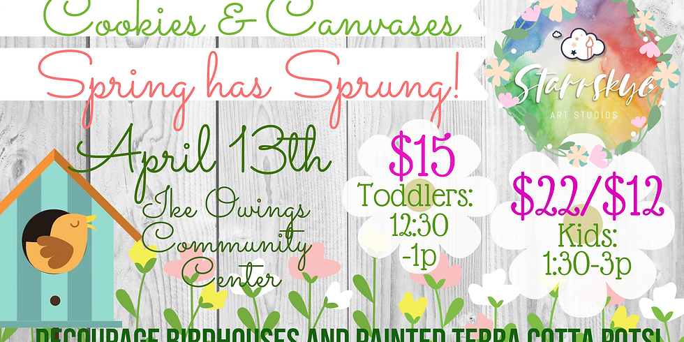 Cookies & Canvases: Spring has Sprung! (Toddler Session)