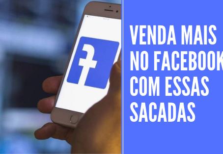 O SEGREDO PARA VENDER NO FACEBOOK
