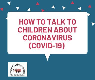 HOw to talk to children about Coronaviru