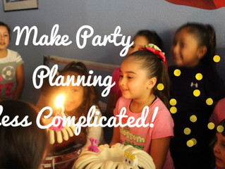Make Party Planning Less Complicated!