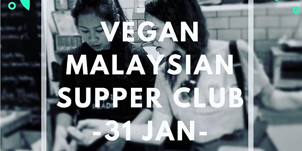 Malasyan Supper Club [sold out]