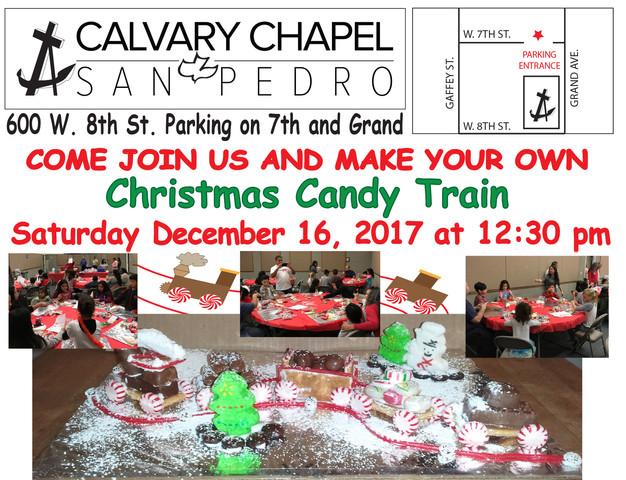 Christmas Candy Train.Christmas Candy Train At Calvary Chapel