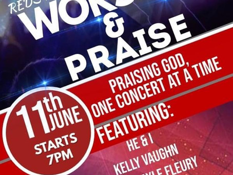 Reds Room Presents Worship & Praise Concerts- June 11th & 12th